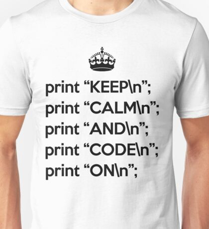 Keep Calm And Code On - Perl - \n back - Black Unisex T-Shirt