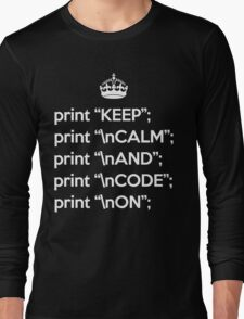 Keep Calm And Code On - Perl - \n front - White Long Sleeve T-Shirt