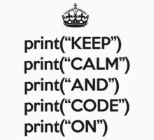 Keep Calm And Code On - Python - Black T-Shirt
