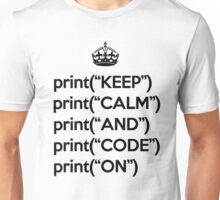 Keep Calm And Code On - Python - Black Unisex T-Shirt