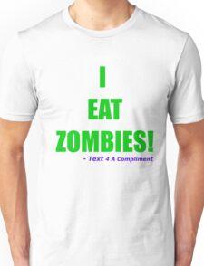 I EAT ZOMBIES (Green) Unisex T-Shirt