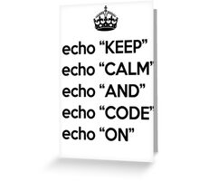 Keep Calm And Code On - Shell Script - Black Greeting Card