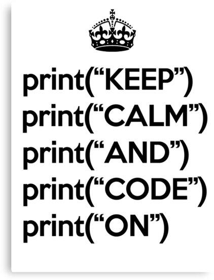 Keep Calm And Code On - Python - Black by VladTeppi