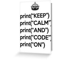 Keep Calm And Code On - Python - Black Greeting Card