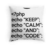 Keep Calm And Code On - PHP - Black Throw Pillow