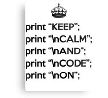 Keep Calm And Code On - Perl - \n front - Black Metal Print