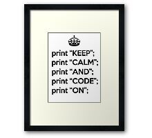 Keep Calm And Code On - Perl - Black Framed Print