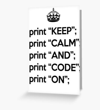 Keep Calm And Code On - Perl - Black Greeting Card