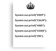 Keep Calm And Carry On - Java - Black Canvas Print