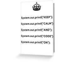 Keep Calm And Carry On - Java - Black Greeting Card