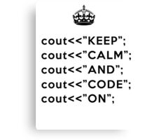 Keep Calm And Carry On - C++ - Black Canvas Print