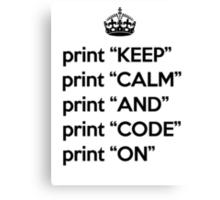 Keep Calm And Carry On - BASIC - Black Canvas Print