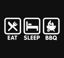 EAT SLEEP BBQ by LaundryFactory