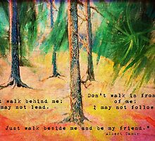 Forest Landscape: Walk beside me and be my friend... by ThePaintedTree