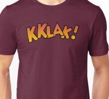Kklak! Unisex T-Shirt