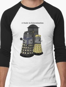 A Study in Extermination Men's Baseball ¾ T-Shirt
