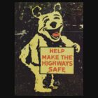 Keep our Highways Safe by HJamesHoff
