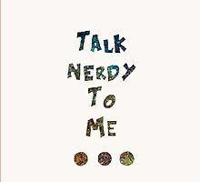 Talk Nerdy To Me by Abbie Macmillan