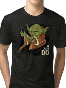 It Just Do Tri-blend T-Shirt