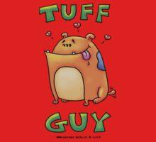 Tuff Guy- Dog! One Piece - Short Sleeve