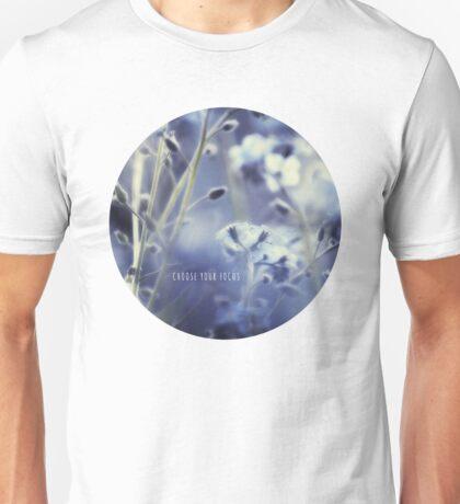 choose your focus T-Shirt