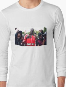 Stormzy Meme Shut up grime Long Sleeve T-Shirt