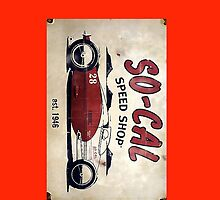 So Cal Speed Shop Sign by Michael Gulett