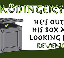 Revenge of Shrodinger's Cat by Bill Cournoyer