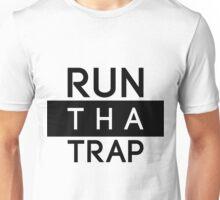 Run Tha Trap Shirt | Fresh Thread Shop [Blk] Unisex T-Shirt