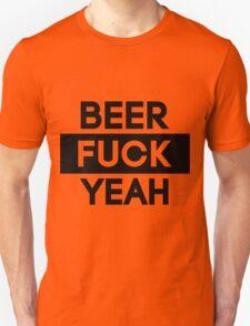 Beer. Fuck Yeah! | FTS T-Shirt