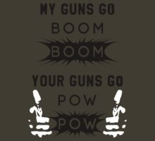 My Guns Go BOOM BOOM Your Guns Go POW POW Big L  by FreshThreadShop