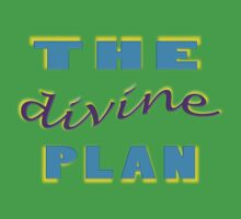 THE divine PLAN by TeaseTees