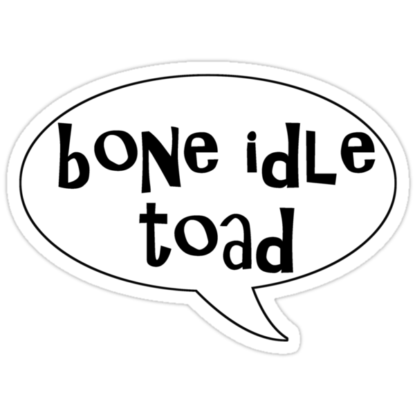 Insults Collection: Bone Idle Toad by BethXP
