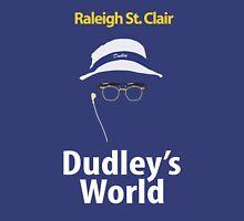 Dudley's World T-Shirt