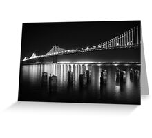 SF Bay Bridge Illuminated BW Greeting Card