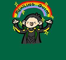 ~MEWLING QUIM~ Unisex T-Shirt