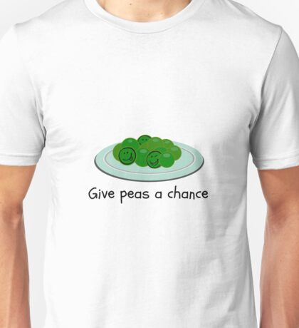 Give Peas A Chance Unisex T-Shirt