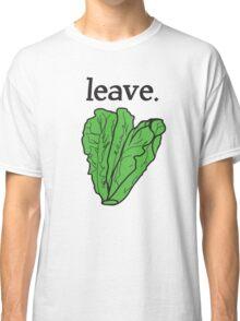 leave. 2 (romaine lettuce)  Classic T-Shirt