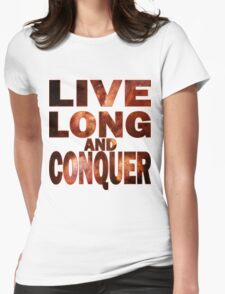 Live Long and Conquer Womens Fitted T-Shirt