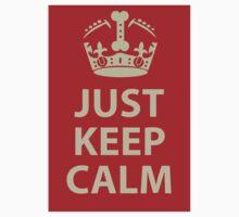 Just Keep Calm Kids Clothes