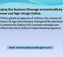 Find Business Message cost-effectively by Banner and Sign Design Online Tool.  by cssforme