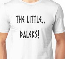 They've gone to the cinema Unisex T-Shirt