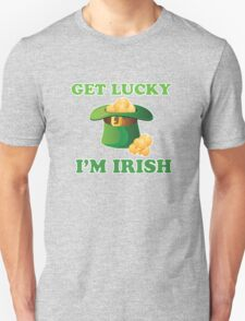 Get Lucky Im Irish St Patricks Day T-Shirt