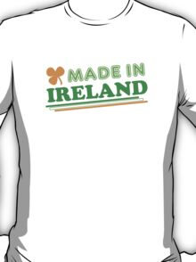 Made In Ireland St Patricks Day T-Shirt