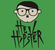 ''Heil Hipster'' by DaCompany