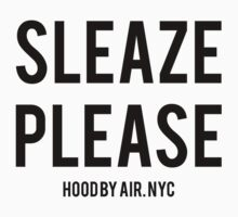 Sleaze Please HBA by HoodRich