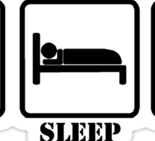 EAT SLEEP AND LIFT Sticker