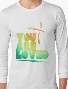 You Are Loved- LensFlare Long Sleeve T-Shirt