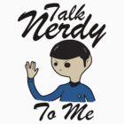 Talk Nerdy To Me (Spock Edition) by littlelithoniel
