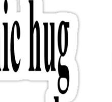 price of a hug Sticker